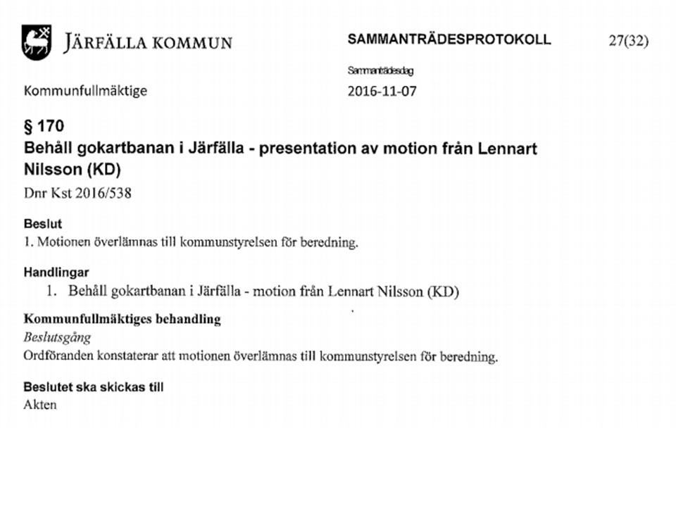 Lennart Nilsson KD lämnar motion till KD om bevarande av gokartbanan